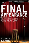 The Final Appearance of America's Favorite Girl Next Door (Kindle edition)