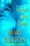 Before She Dies