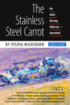 The Stainless Steel Carrot: An Auto Racing Odyssey - Revisited