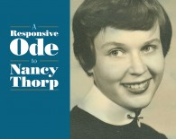 A Responsive Ode to Nancy Thorp