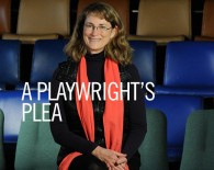 A Playwright's Plea