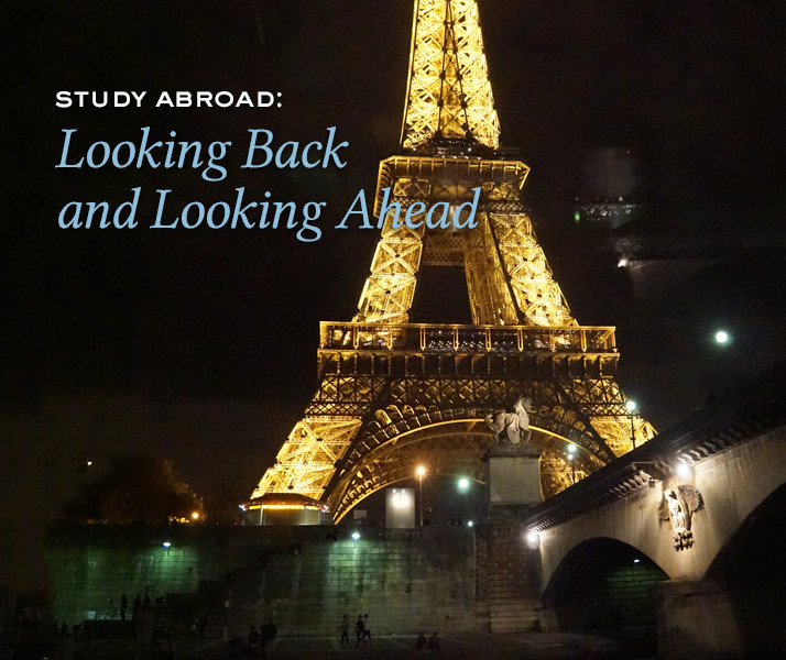 Study Abroad: Looking Back and Looking Ahead