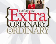 Finding the Extraordinary in the Ordinary