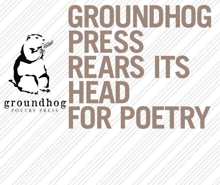 Groundhog Press Rears Its Head For Poetry