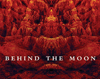 Behind the Moon by Madison Smartt Bell