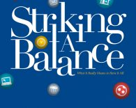 Striking a Balance: What it Means to Have It All