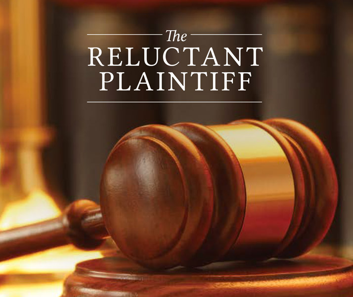 The Reluctant Plaintiff