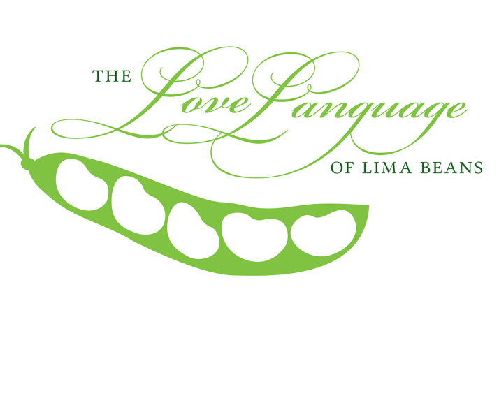 The Love Language of Lima Beans