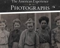 The American Experience in Photographs