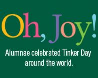 Oh, Joy! Alumnae celebrate Tinker Day around the world.