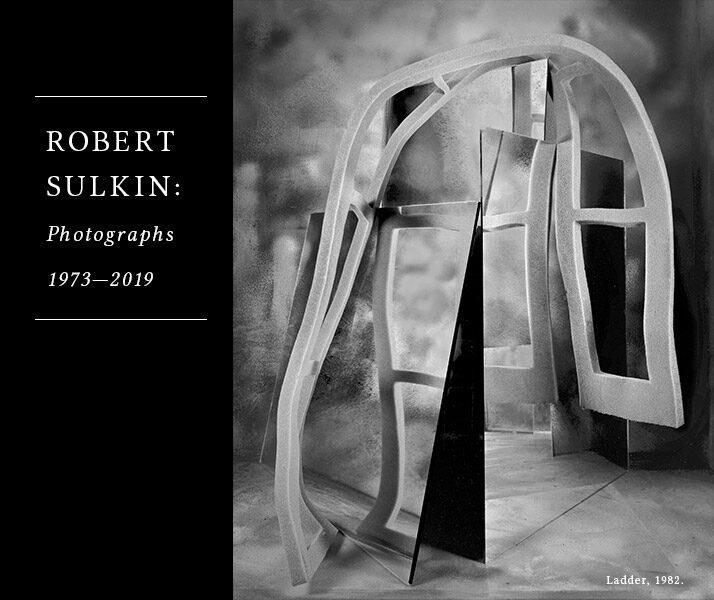 Robert Sulkin: Photographs 1973-2019