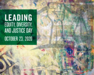 Leading Equity, Diversity, and Justice Day-October 23, 2020