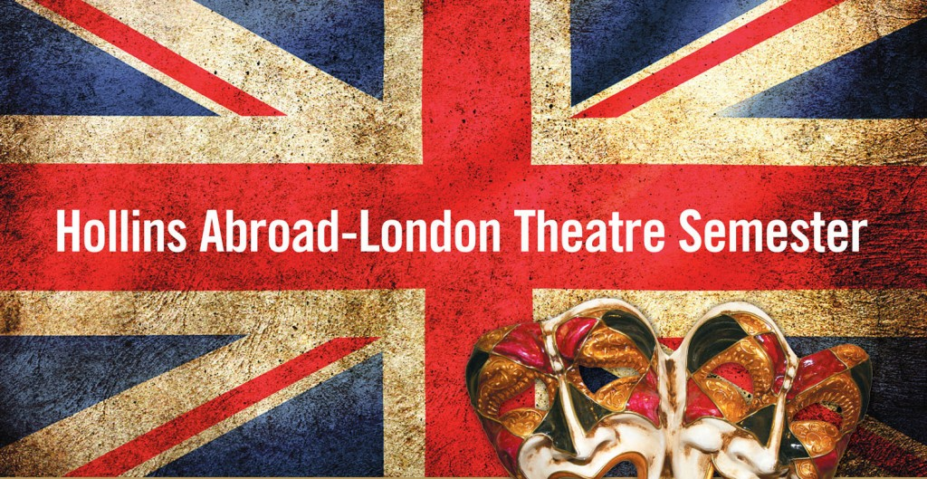 London Hollins Abroad Theatre Semester