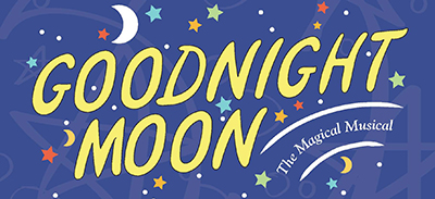 Goodnight Moon, the Musical