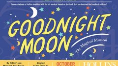 "Hollins Theatre Presents Revival of ""Goodnight Moon: The Magical Musical,"" Oct. 19-26"