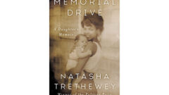 New Memoir by Natasha Trethewey M.A. '91 Earns Praise and Inspires Dialogue