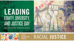 "Hollins To Hold Inaugural ""Leading Equity, Diversity, and Justice Day"" October 23"